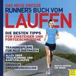 Das neue große Runner's World Buch vom Laufen