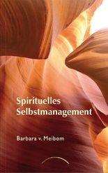 Spirituelles Selbstmanagement