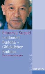 Leidender Buddha - Glücklicher Buddha