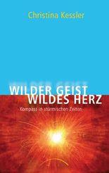 Wilder Geist – Wildes Herz