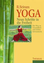 Yoga. Neun Schritte in die Freiheit