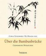 Über die Bambusbrücke