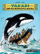 Yakari Band 38: Yakari und der Mörder des Meeres