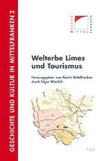 Welterbe Limes und Tourismus