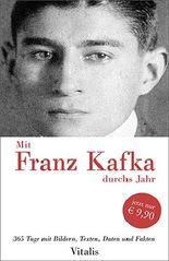 Mit Franz Kafka durchs Jahr