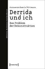 Derrida und ich