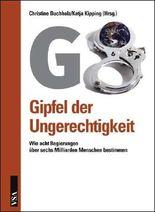 G8: Gipfel der Ungerechtigkeit