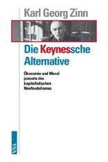 Die Keynessche Alternative
