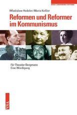 Reformen und Reformer im Kommunismus