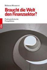 Braucht die Welt den Finanzsektor?