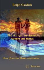 Die Krieger des Seins - Fayndra und Morlas