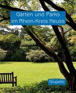 Gärten und Parks im Rhein-Kreis Neuss