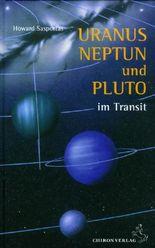 Uranus, Neptun und Pluto im Transit