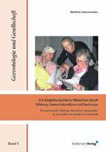 Die Begleitung älterer Menschen durch Bildung, Gemeindeaufbau und Seelsorge