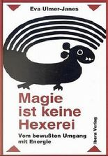 Magie ist keine Hexerei