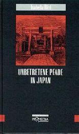Unbetretene Pfade in Japan