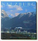 Salzburg, Stadt. Zum Kennenlernen und Erinnern