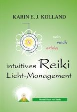 Intuitives Reiki Licht-Management