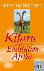 Kifaru – Endstation Afrika