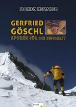 Gerfried Göschl - Spuren für die Ewigkeit