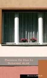 Premiere für Han Li