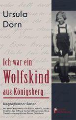 Ich war ein Wolfskind aus Königsberg