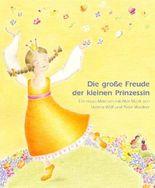 Die große Freude der kleinen Prinzessin