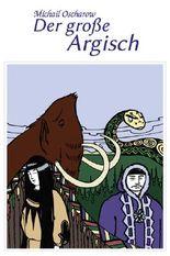 Der große Argisch