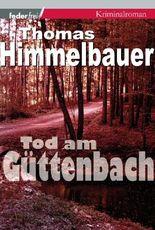 Tod am Güttenbach