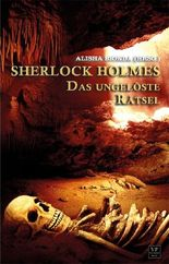 Sherlock Holmes - Das ungelöste Rätsel