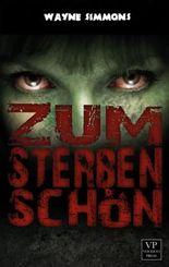 Zum Sterben schön: Zombie-Roman