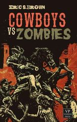 Cowboys vs. Zombies: Western-Zombie-Novelle