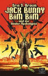 Jack Bunny Bäm Bäm und die Heuler Apokalypse