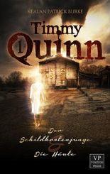 Timmy Quinn - Der Schildkrötenjunge & Die Häute