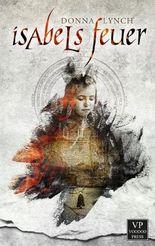 Isabels Feuer: Lyrischer Gruselroman