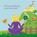 Prinzessin Sophia sucht das Glück