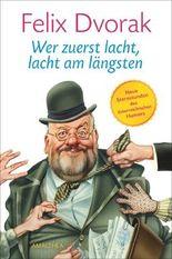 Wer zuerst lacht, lacht am längsten: Neue Sternstunden des österreichischen Humors