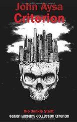 Criterion - Die dunkle Stadt