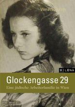Glockengasse 29: Eine jüdische Arbeiterfamilie in Wien