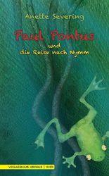 Paul Pontus und die Reise nach Nymm