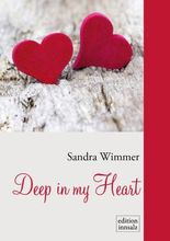Deep in my Heart (German Edition)
