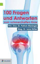 100 Fragen und Antworten zum schmerzhaften Knie