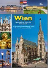 Spaziergänge durch die Kaiserstadt Wien