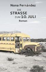 Die Straße zum 10. Juli