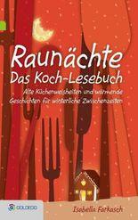 Raunächte II - Das Koch-Lesebuch