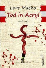 Tod in Acryl