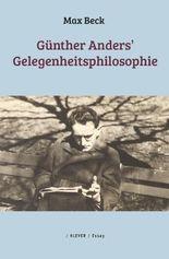 Günther Anders' Gelegenheitsphilosophie