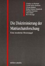 Die Diskriminierung der Matriarchatsforschung