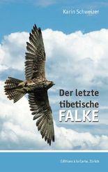 Der letzte tibetische Falken