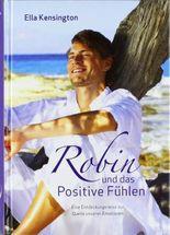Robin und das Positive Fühlen